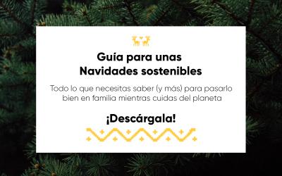 ¡Descarga nuestra guía para tener unas Navidades Sostenibles!